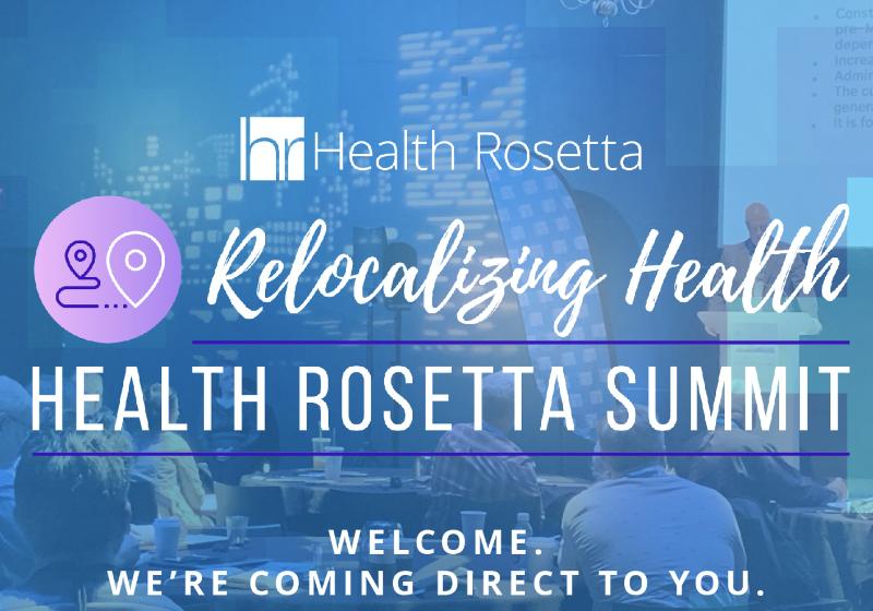 Four Key Takeaways from Health Rosetta Summit 2020
