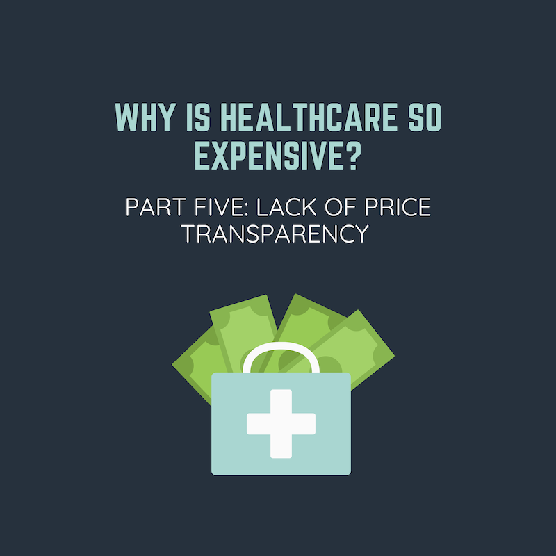 Why is Healthcare so Expensive: Part Five